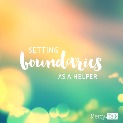 MercyTalk Podcast Setting Boundaries