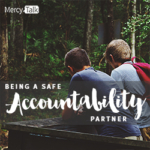 Being A Safe Accountability Partner