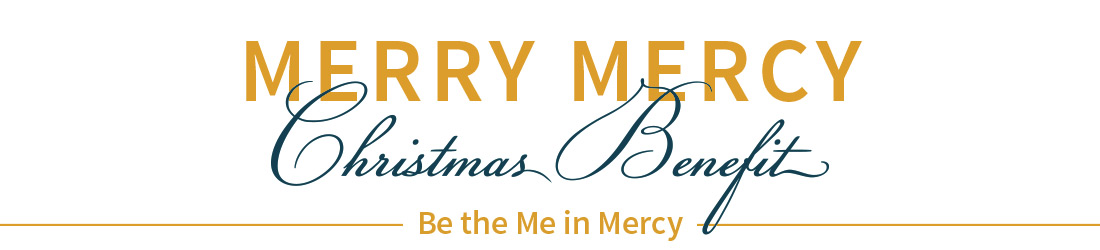 Merry Mercy Christmas Benefit