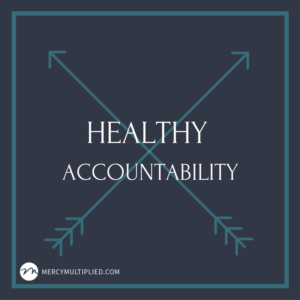 Healthy Accountability
