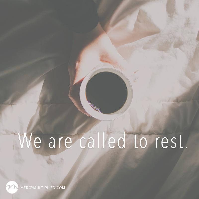 Called To Rest   Choosing Freedom   mercymultipliedblog.com