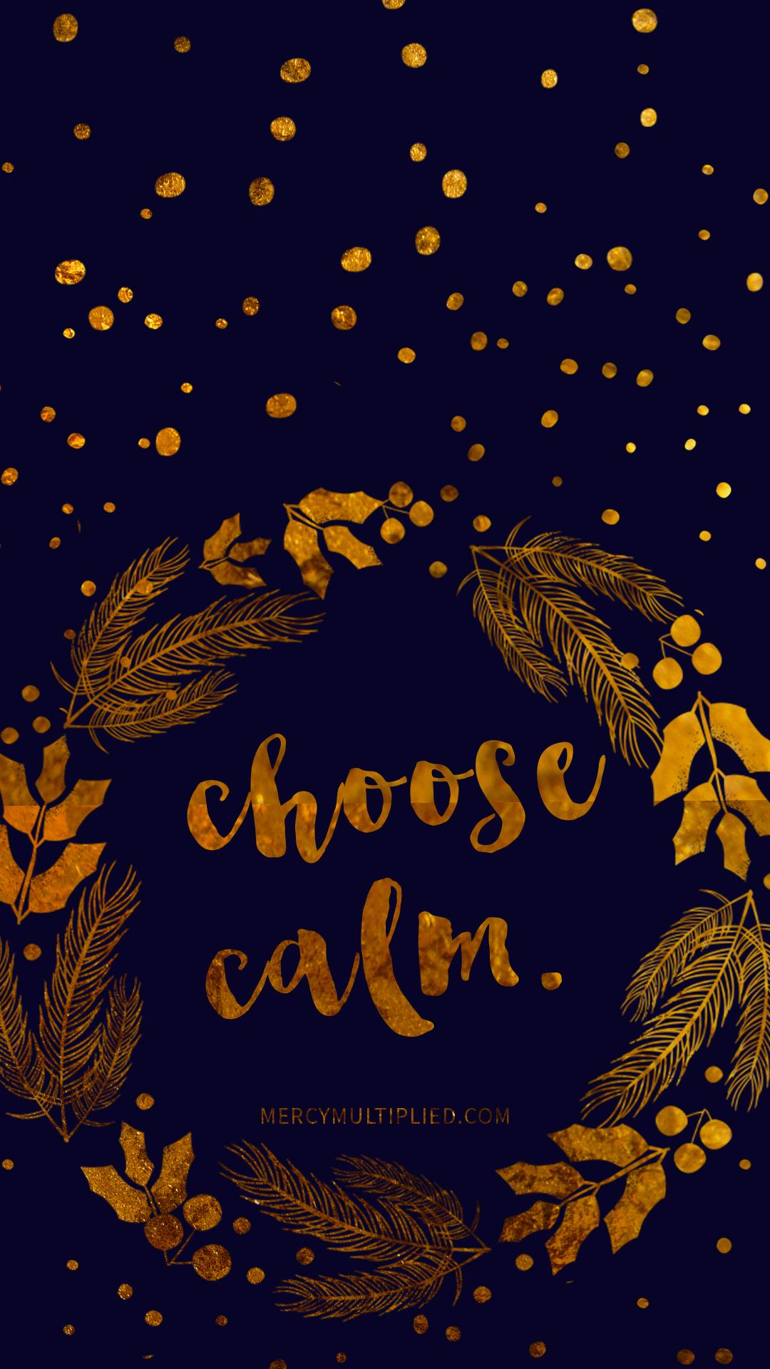 Choose Calm Phone Download | mercymultiplied.com