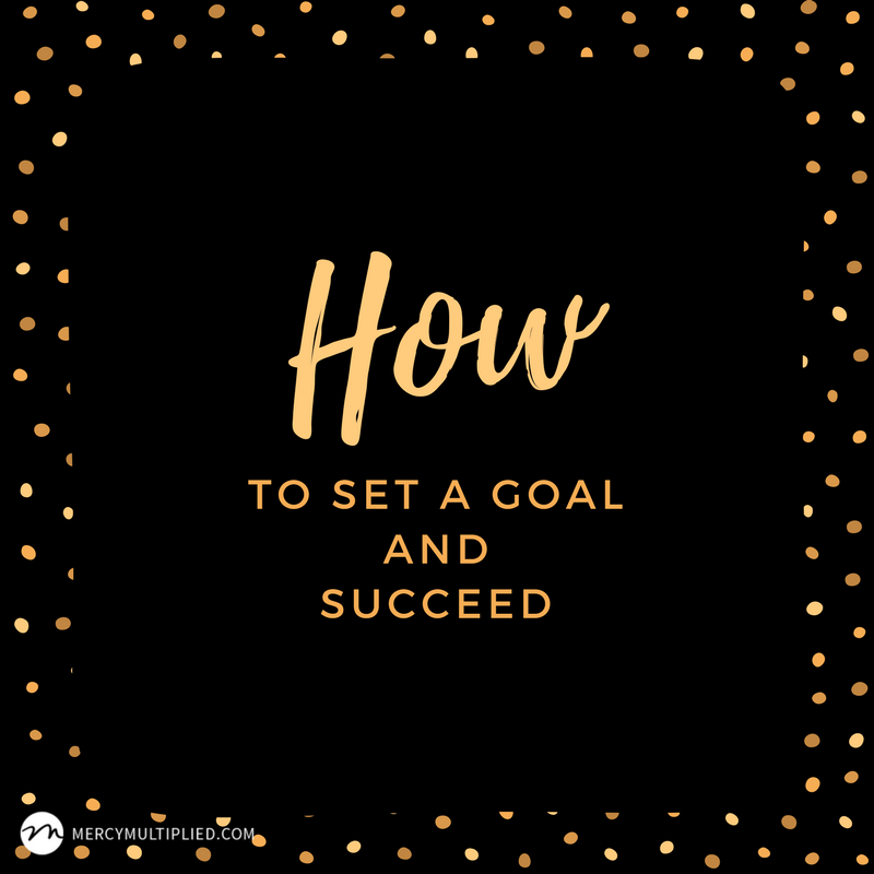 How to Set a Goal and Succeed
