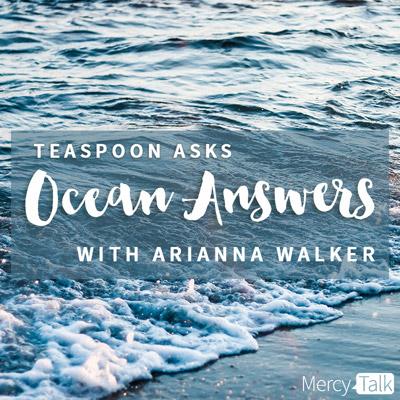 Teaspoon Asks Ocean Answers with Arianna Walker