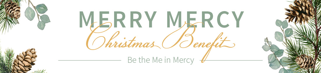 Merry Mercy Christmas Benefit 2018