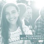Boundaries for Teens: Part 1