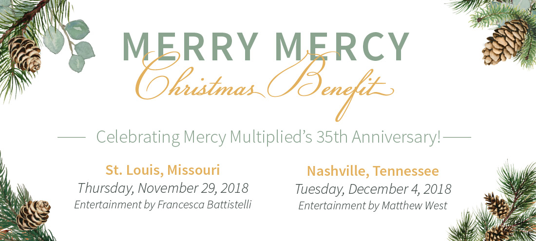 Merry Mercy Christmas Benefits in Nashville and St. Louis, Celebrate 35 years of Mercy Multiplied