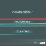 Parenting Series: Position Yourself and Your Kids to Succeed
